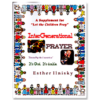 InterGenerational Prayer by Esther Ilnisky